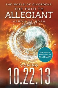 Вероника Рот The World of Divergent: The Path to Allegiant