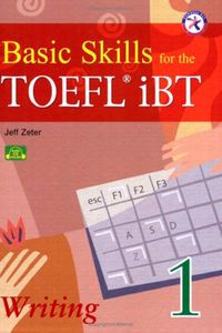 Basic Skills for the TOEFL iBT. Writing