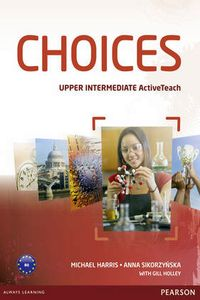 Michael Harris, Anna Sikorzynska (Longman Pearson) Choices Upper-Intermediate