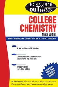 Theory and Problems of College Chemistry. Ninth Edition