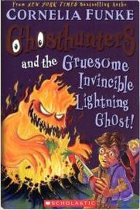 Корнелия Функе Ghosthunters and the Gruesome Invincible Lightning Ghost