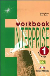 Virginia Evans, Jenny Dooley (Express Publishing) Enterprise 1 Beginner