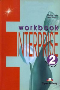 Virginia Evans, Jenny Dooley (Express Publishing) Enterprise 2 Elementary