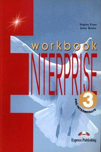 Virginia Evans, Jenny Dooley (Express Publishing) Enterprise 3 Pre-Intermediate