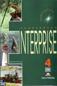Virginia Evans, Jenny Dooley (Express Publishing) Enterprise 4 Intermediate