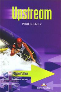 Virginia Evans, Jenny Dooley (Express Publishing) Upstream Proficiency C2