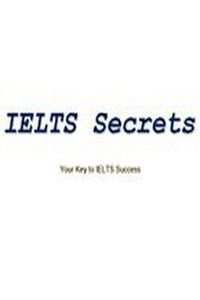 IELTS Secrets - Your Key to IELTS Success