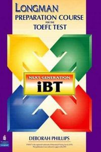 Longman Preparation Course for the TOEFL Test: Next Generation iBT