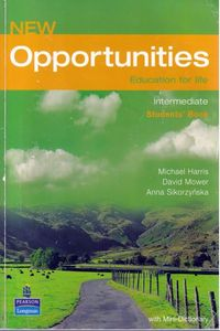 Longman (Michael Harris et al) Pearson Education Limited New Opportunities. Intermediate