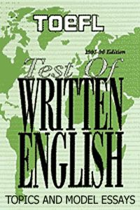 wayabroad.com Toefl. Test of written English. 185 topics and model essays