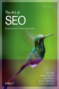 The Art of SEO (Mastering Search Engine Optimization) Second 2 Edition