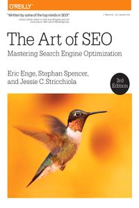 The Art of SEO (Mastering Search Engine Optimization) Third 3 Edition